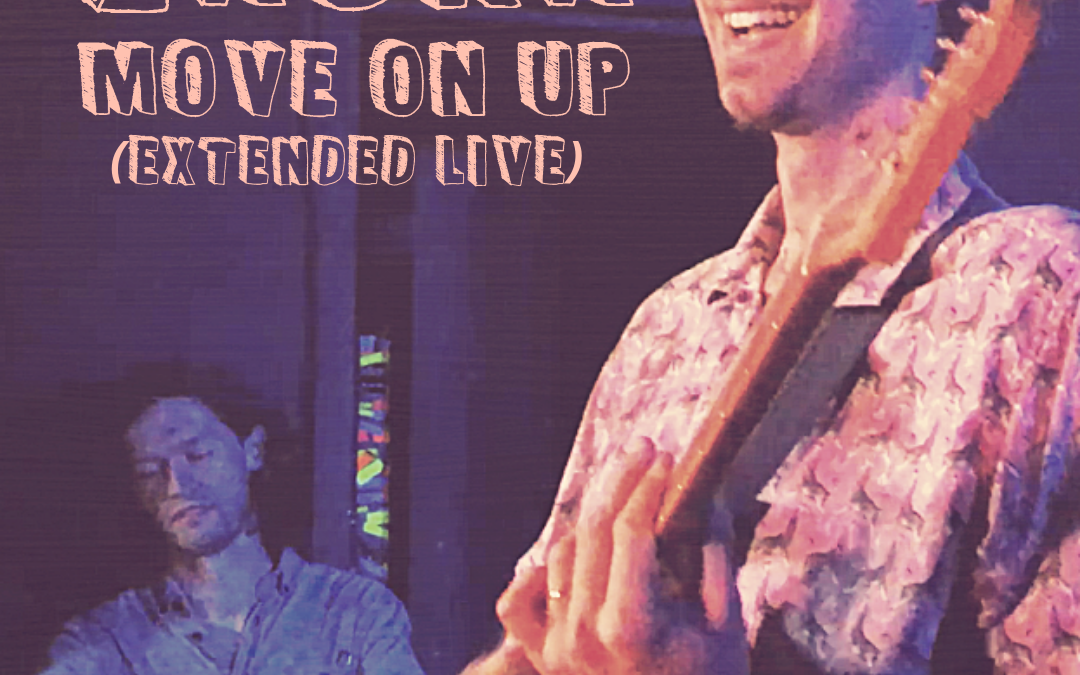 Move On Up (Extended Live)